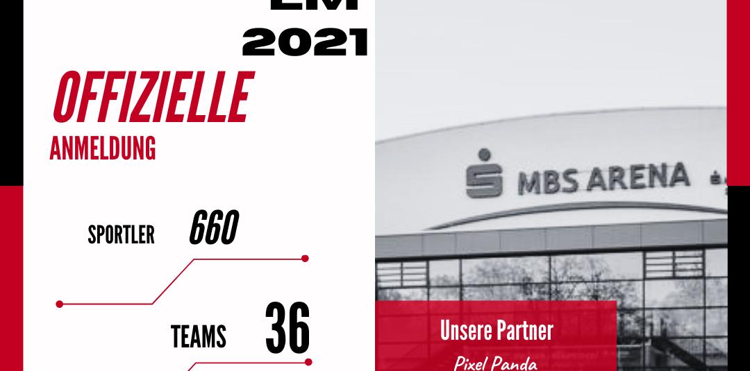 LM 2021 – Offizielle Anmeldungen